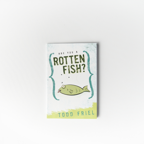 Are You A Rotten Fish?
