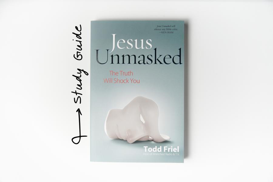 Jesus Unmasked Study Guide
