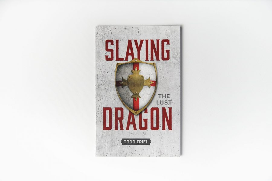 Slaying The Lust Dragon