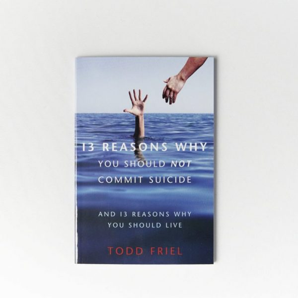 13 Reasons Why You Should Not Commit Suicide