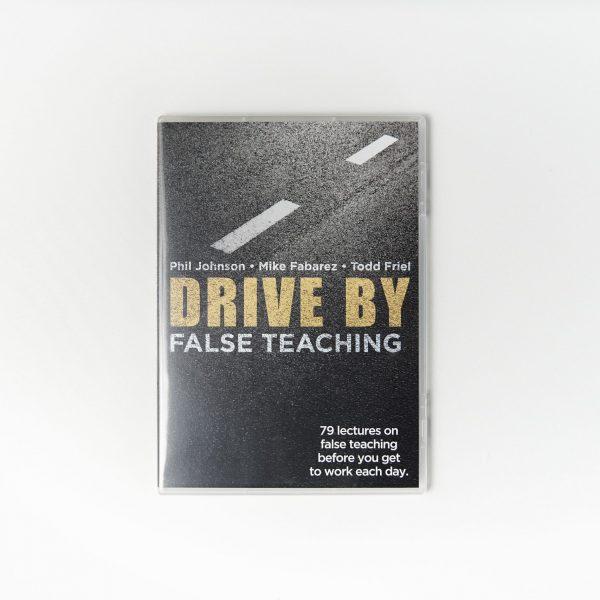 Drive By False Teaching