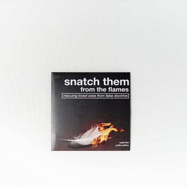 Snatch Them From the Flames